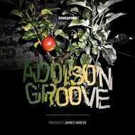 Addison Groove - Presents James Grieve