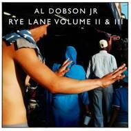 Al Dobson Jr. - Rye Lane Volume II & III