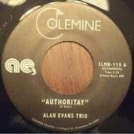 Alan Evans Trio - Authoritay / Drop Hot