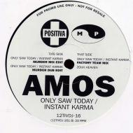Amos - Only Saw Today / Instant Karma