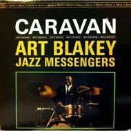 Art Blakey & The Jazz Messengers - Caravan