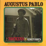 Augustus Pablo - Rockers At King Tubby's