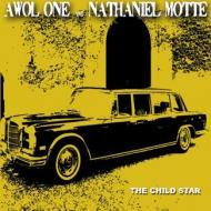 Awol One & Nathaniel Motte - The Child Star