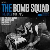 The Bomb Squad - The Only Mixtape