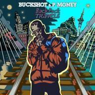 Buckshot & P-Money - Backpack Travels