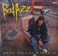 Bad Azz - Word On Tha Streets