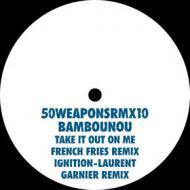Bambounou - Take It Out On Me / Ignition (Remixes)