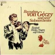 Barnabas von Géczy Und Sein Salonorchester - Schließ' Deine Augen Und Träume