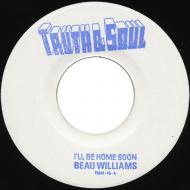 Beau Williams  - I'll Be Home Soon / Outside Love