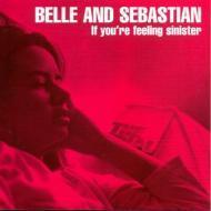 Belle & Sebastian - If You're Feeling Sinister