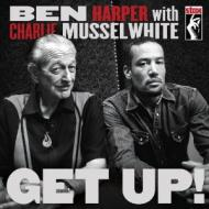 Ben Harper With Charlie Musselwhite - Get Up!