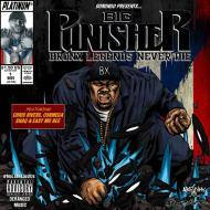 Big Punisher - Bronx Legends Never Die