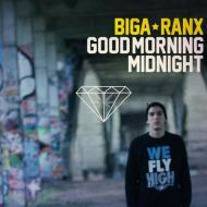 Biga Ranx - Good Morning Midnight