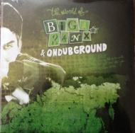Biga Ranx & Ondubground - The World Of Biga Ranx Vol.2