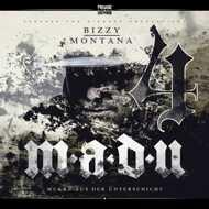 Bizzy Montana - MadU 4 (Mukke Aus der Unterschicht 4)