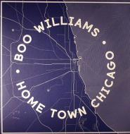 Boo Williams - Home Town Chicago