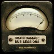 Brain Damage - What You Gonna Do ?