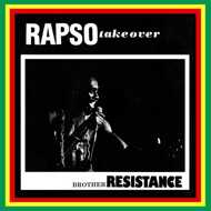 Brother Resistance - Rapso Take Over