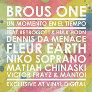 Brous One - Un Momento En El Tiempo