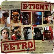 B-Tight - Retro (Signiert)