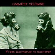 Cabaret Voltaire - No.7885 (Electropunk To Technopop 1978-1985)
