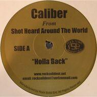 Caliber (Shot Heard 'Round The World) - Holla Back