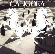 Caligola - Back To Earth