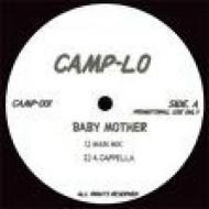 Camp Lo - Baby Mother