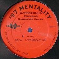 Cappadonna - '97 Mentality