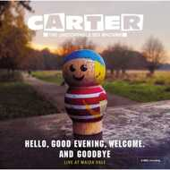 Carter The Unstoppable Sex Machine - Hello, Good Evening, Welcome and Goodbye