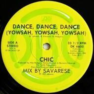 Chic - Dance, Dance, Dance (Yowsah, Yowsah, Yowsah)