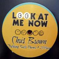 Chris Brown - Look At Me Now (Remixes)