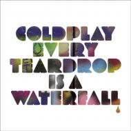 Coldplay - Every Teardrop Is A Waterfall / Major Minus