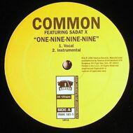Common - One-Nine-Nine-Nine / Like They Used To Say