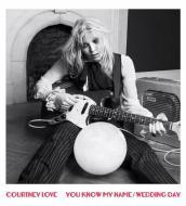 Courtney Love - You Know My Name / Wedding Day