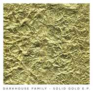 Darkhouse Family - Solid Gold