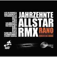 Rano - 3 Jahrzehnte All Star Remix