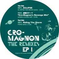 Cro-Magnon - The Remixes EP 1