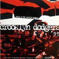 Crooklyn Dodgers - Return Of The Crooklyn Dodgers