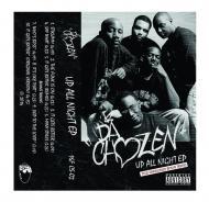 Da Chozen - Up All Night (Tape)