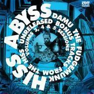 Damu The Fudgemunk - HISS Abyss: Unreleased Bonus Tracks From The HISS Volumes 3, 4 & 5 Sessions
