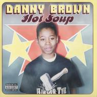 Danny Brown - Hot Soup