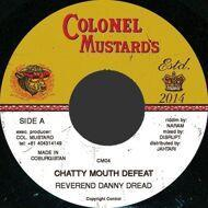Danny Dread - Chatty Mouth Defeat