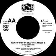 Danny Spice / Key Figures - King Of The Beat / Come Get Some