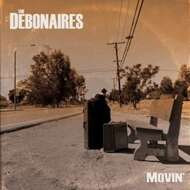 The Debonaires - Movin'