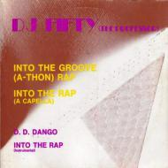 Dee Jay Fifty (The Professor) - Into The Groove (A-Thon) Rap