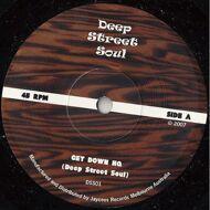 Deep Street Soul - Get Down HQ / Deep Street Strut