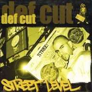 Def Cut - Street Level Remixes EP