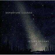 Departure Lounge - Jetlag Dreams (RSD 2016)