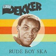 Desmond Dekker - Rude Boy Ska (RSD 2016)